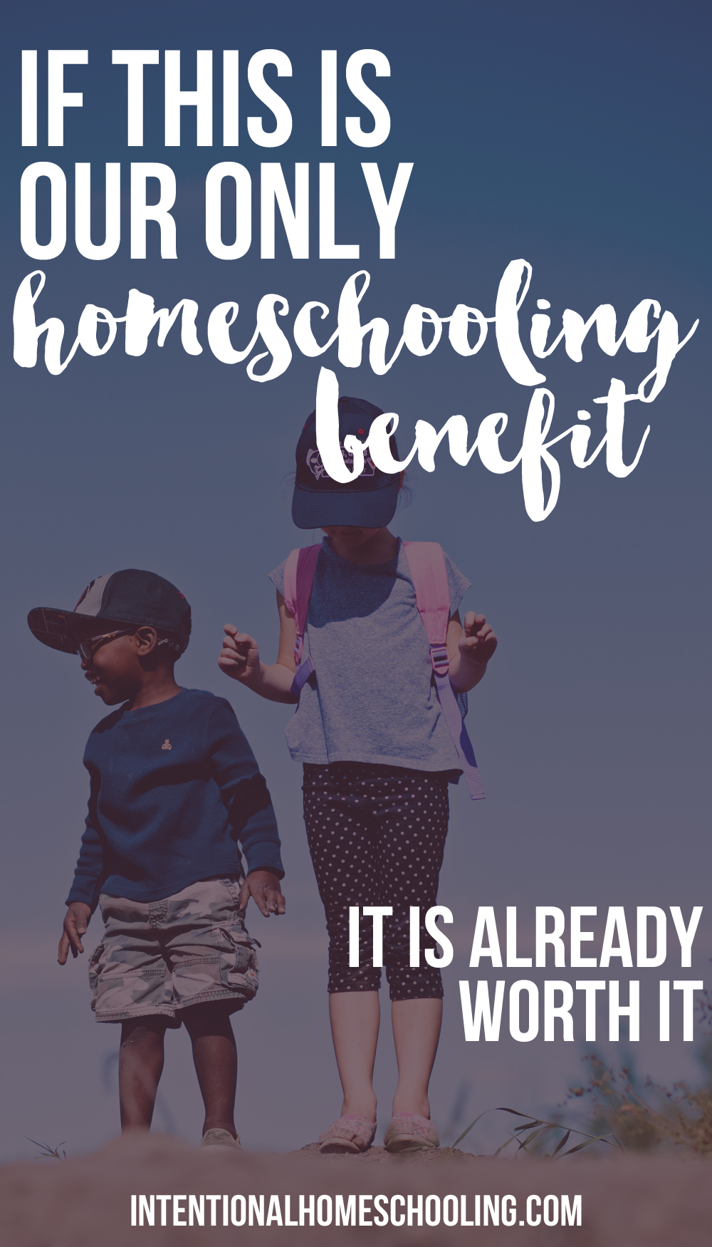 If this is the only benefit we see from homeschooling it is worth it already.