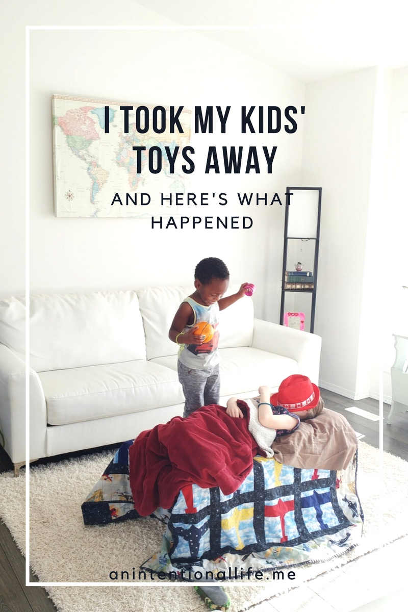 I Took My Kids' Toys Away - and here's what happened. Simple living and minimalism with kids.