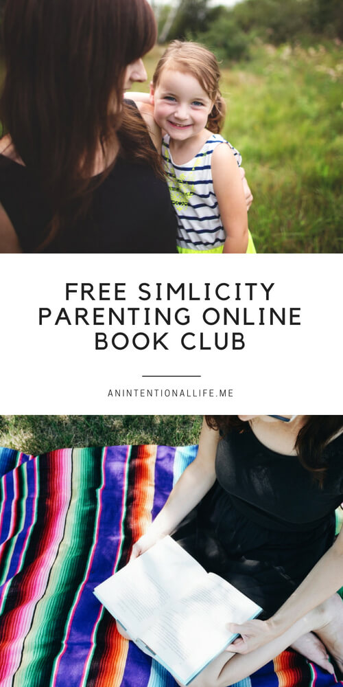 Free Simplicity Parenting online book club for moms!