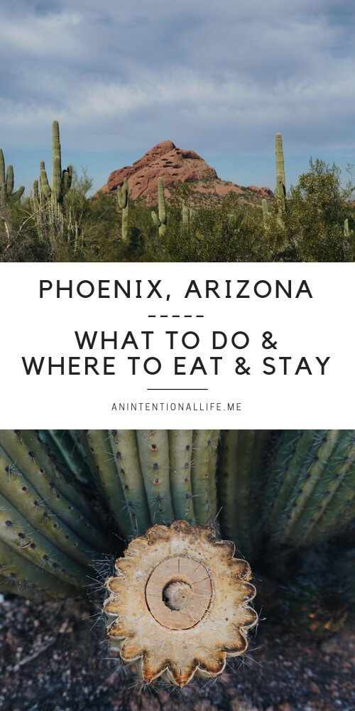 Phoenix, Arizona - where to stay, where to eat and what to do