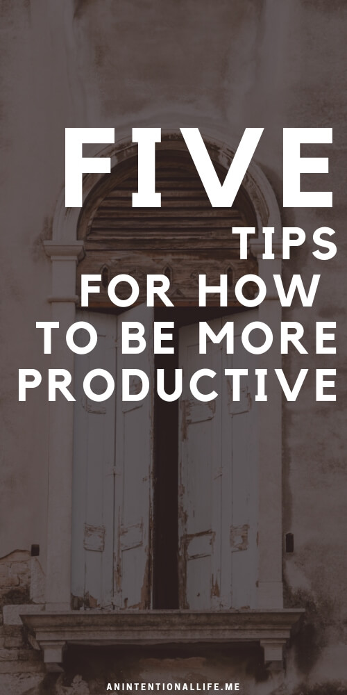 Tips on how you can stop being a procrastinator and be more productive