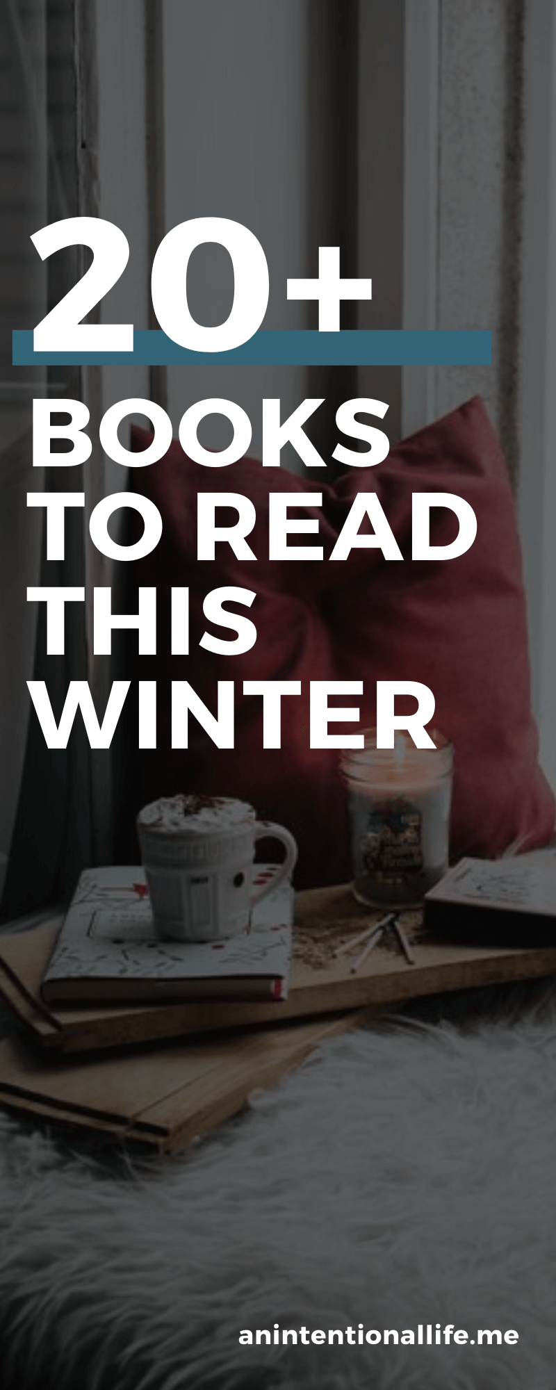 The Best Books to Read in the Winter - novels to cozy up with all winter long