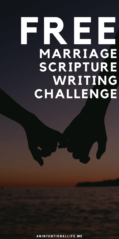 Generosity Monthly Scripture Writing Challenge - Bible verses about love and marriage