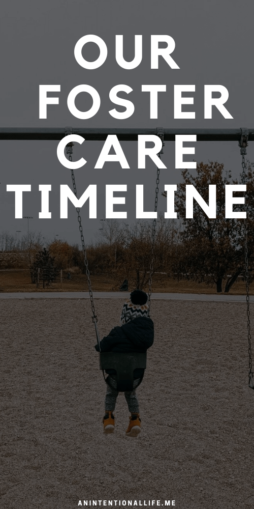Our Foster Care Timeline - a timeline of our foster care training and placements