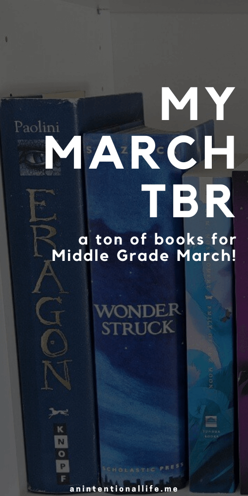 My March TBR - lots of books I hope to read in March for Middle Grade March