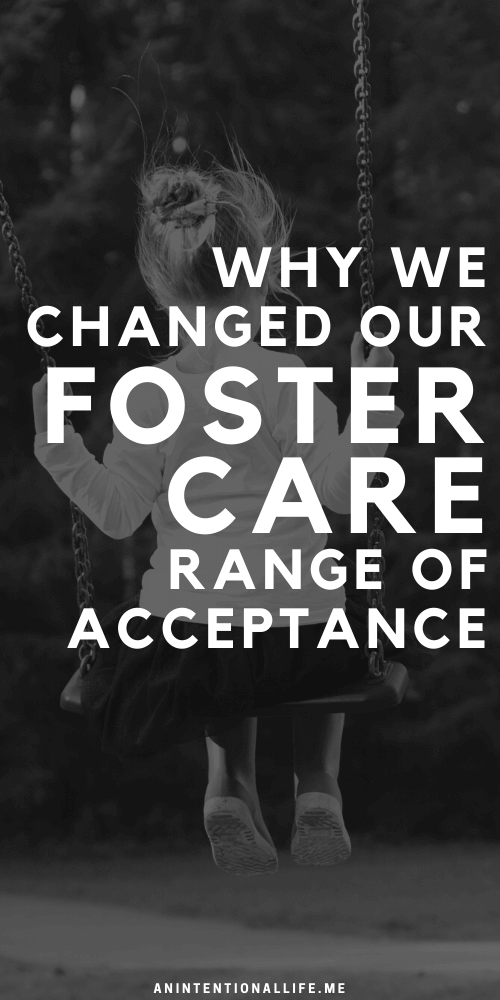 Why We Changed Our Foster Care Range of Acceptance