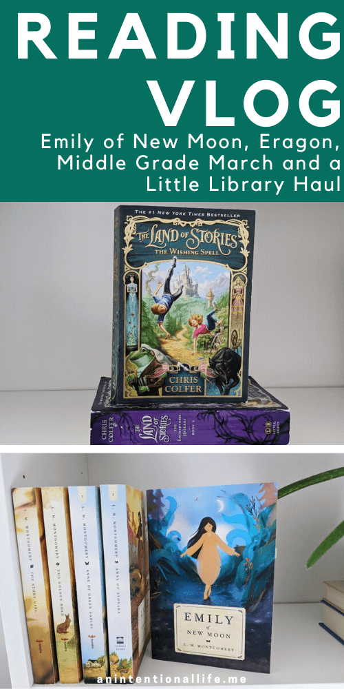 Emily of New Moon, Eragon, Middle Grade March and a Little Library Haul