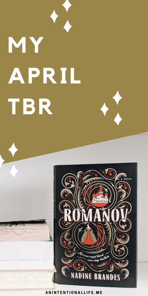 My April TBR - Books I want to read in April