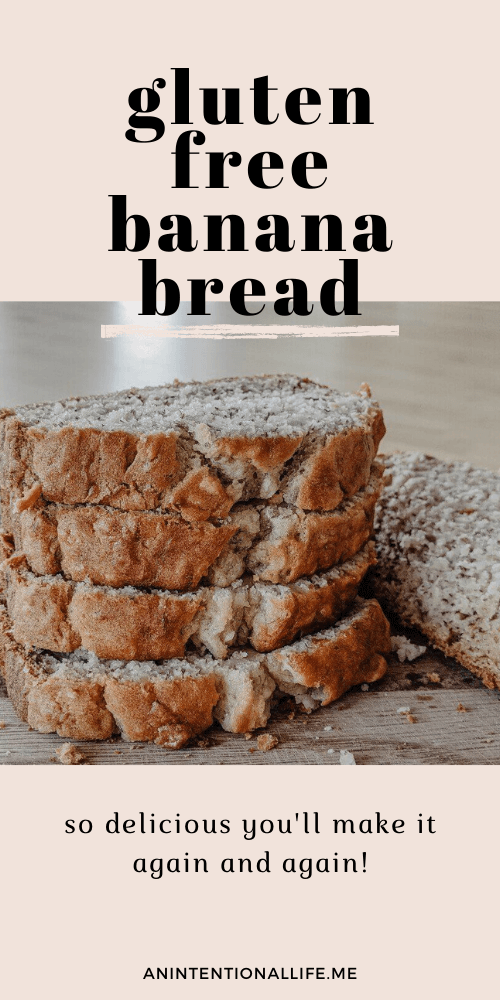 Gluten Free Banana Bread - The Best You'll Ever Have