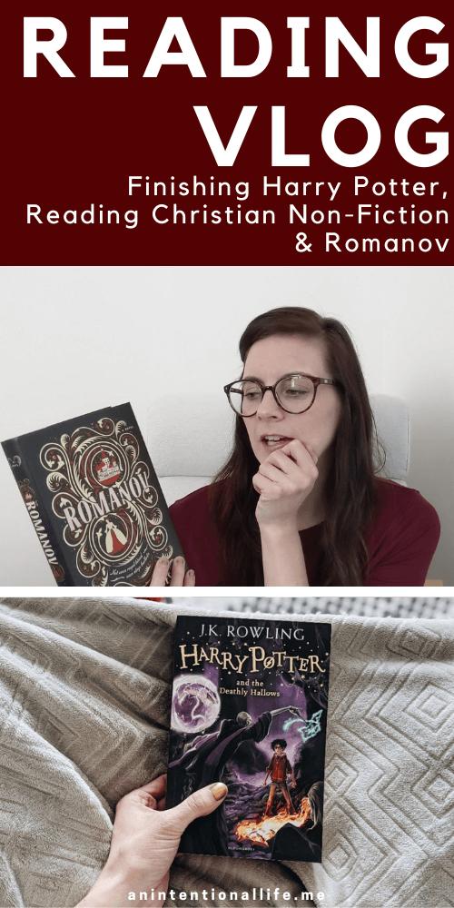 Finishing Harry Potter, Reading Christian Non-Fiction & Romanov - Reading Vlog