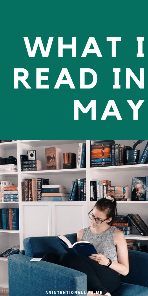 May Reading Wrap Up & Vlog - Reading Dekker, Mistborn, Voskamp and more!