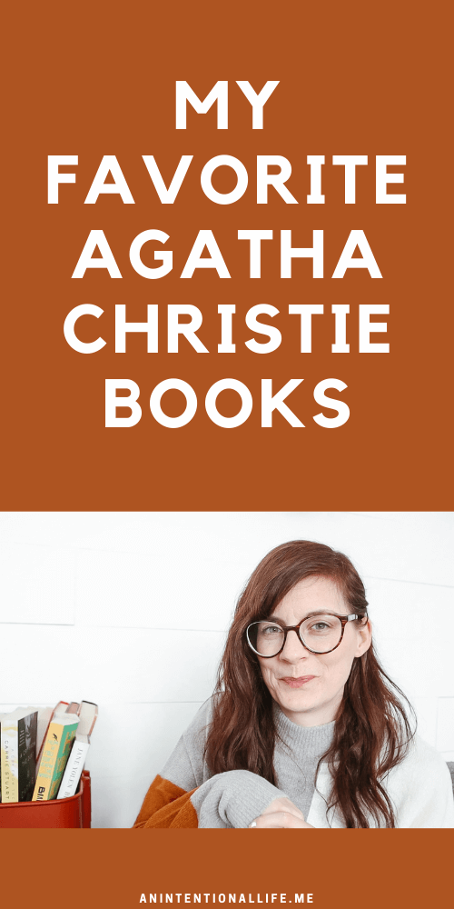 My Favorite Agatha Christie Books - the best Agatha Christie mystery books, in my opinion