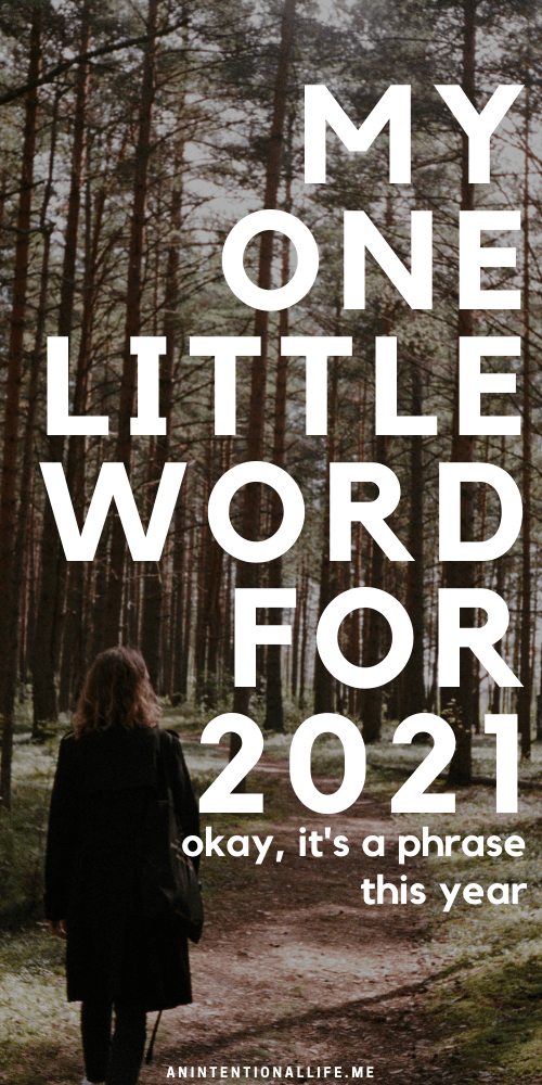 My One Little Word for 2021: Love One Another