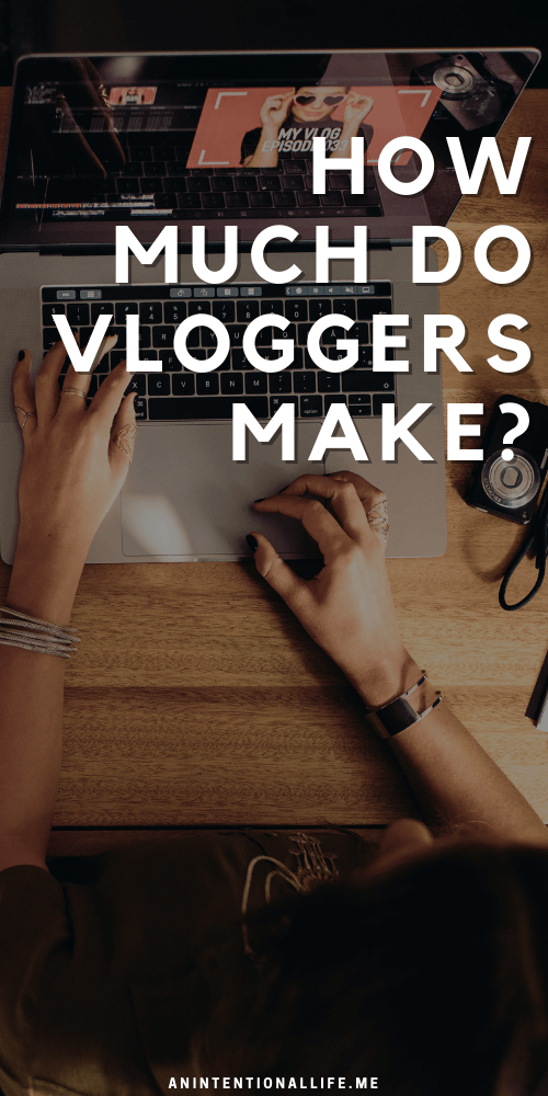 How Much Do Vloggers Make?