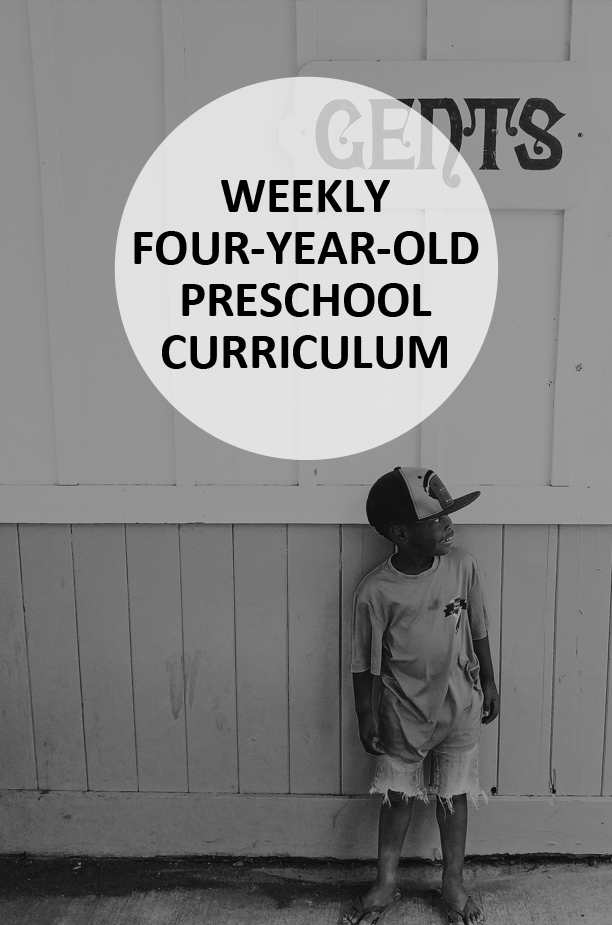 A Weekly Preschool Curriculum for 4-Year-Olds