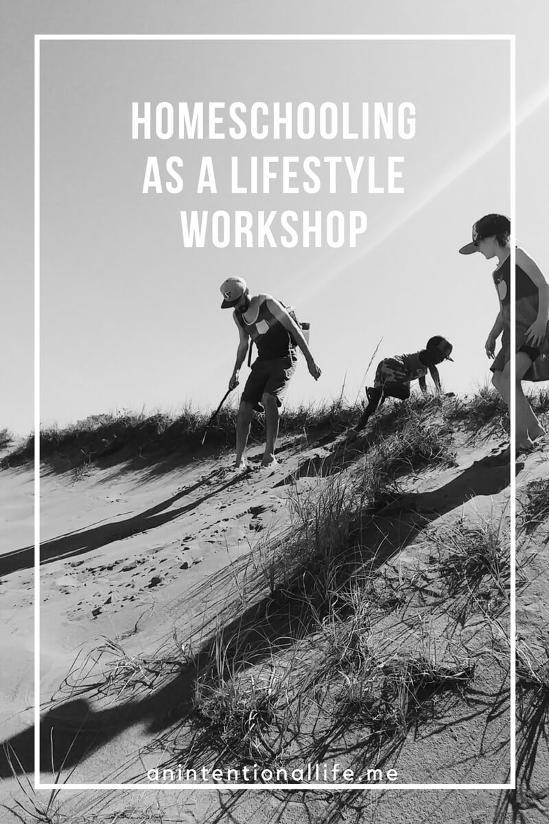 Homeschool as a Lifestyle Workshop - How to Homeschool Without a Curriculum