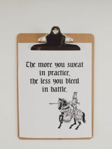 Knight Printable - Boys Room - The more you sweat in practice, the less you bleed in battle.
