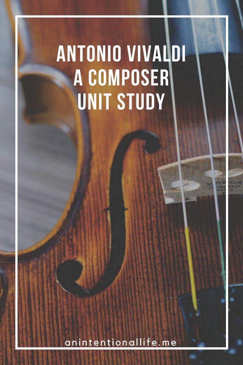 Antonio Vivaldi - A Composer Unit Study