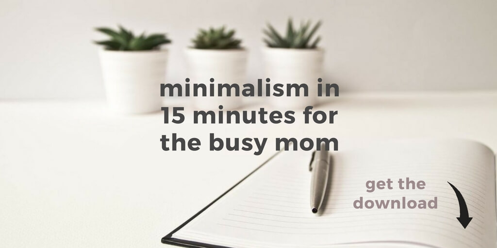 Minimalism in 15 Minutes