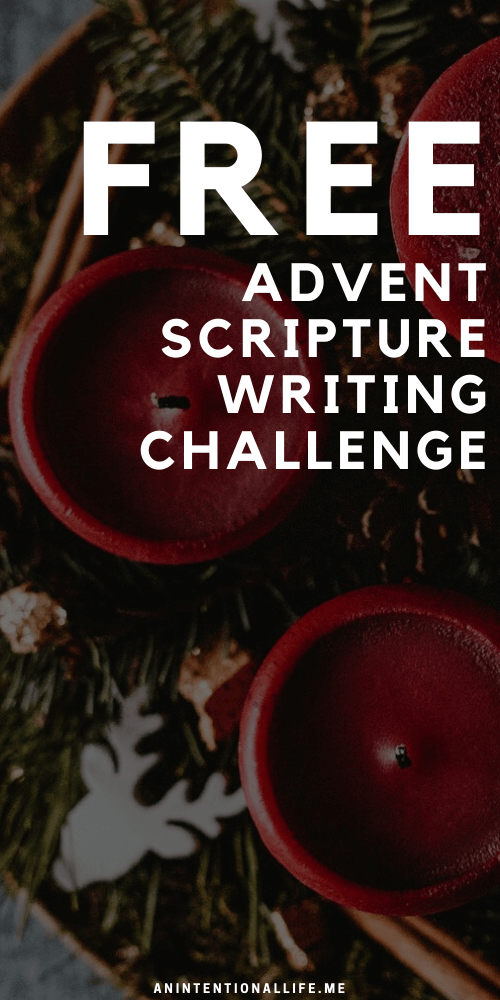 Advent Monthly Scripture Writing Challenge