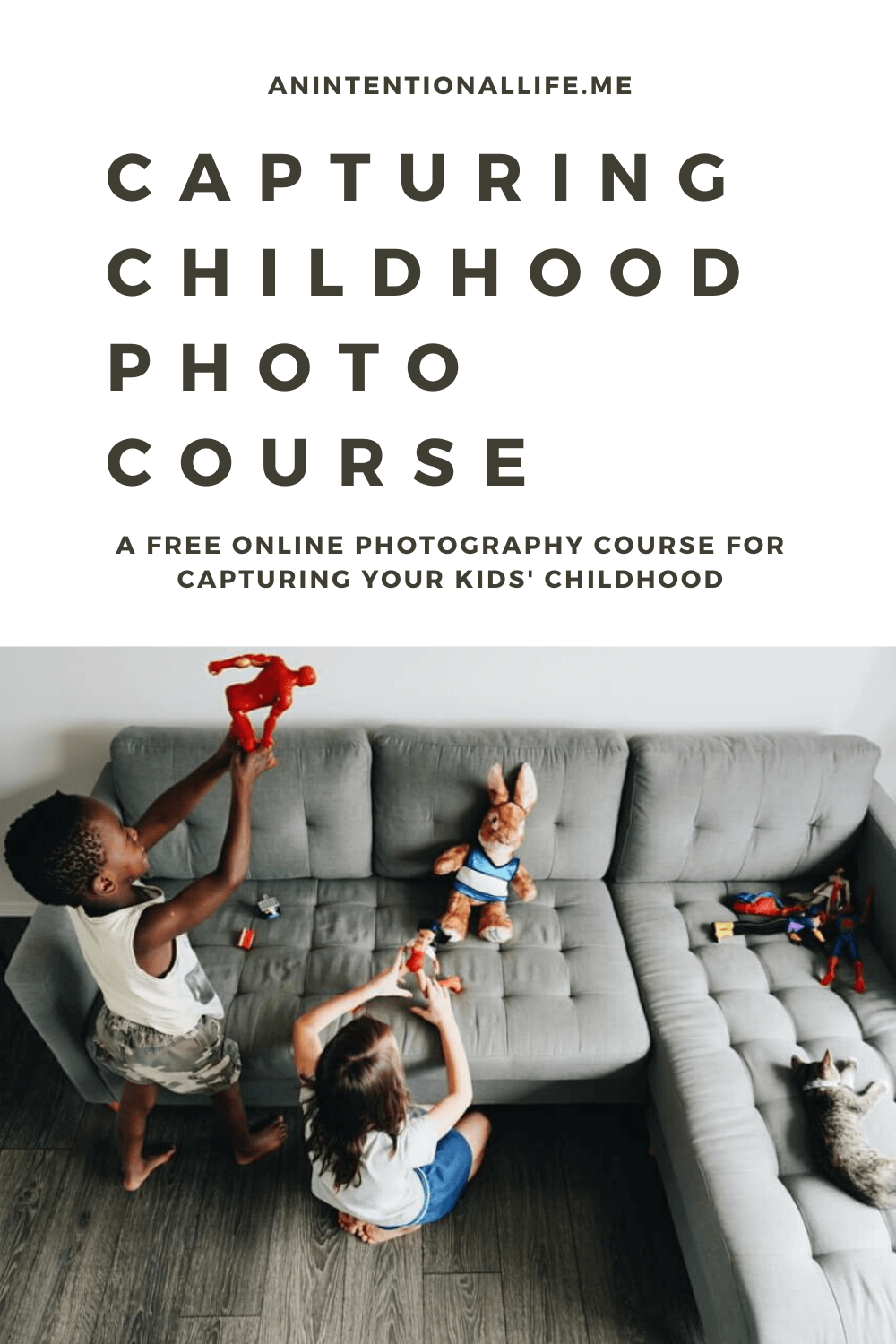 Capturing Childhood - A free online course with tips and tricks on how to photograph your kids' childhood moments
