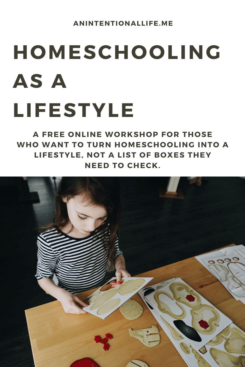 Homeschooling as a Lifestyle - free online homeschool unschooling relaxed homeschooling method workshop