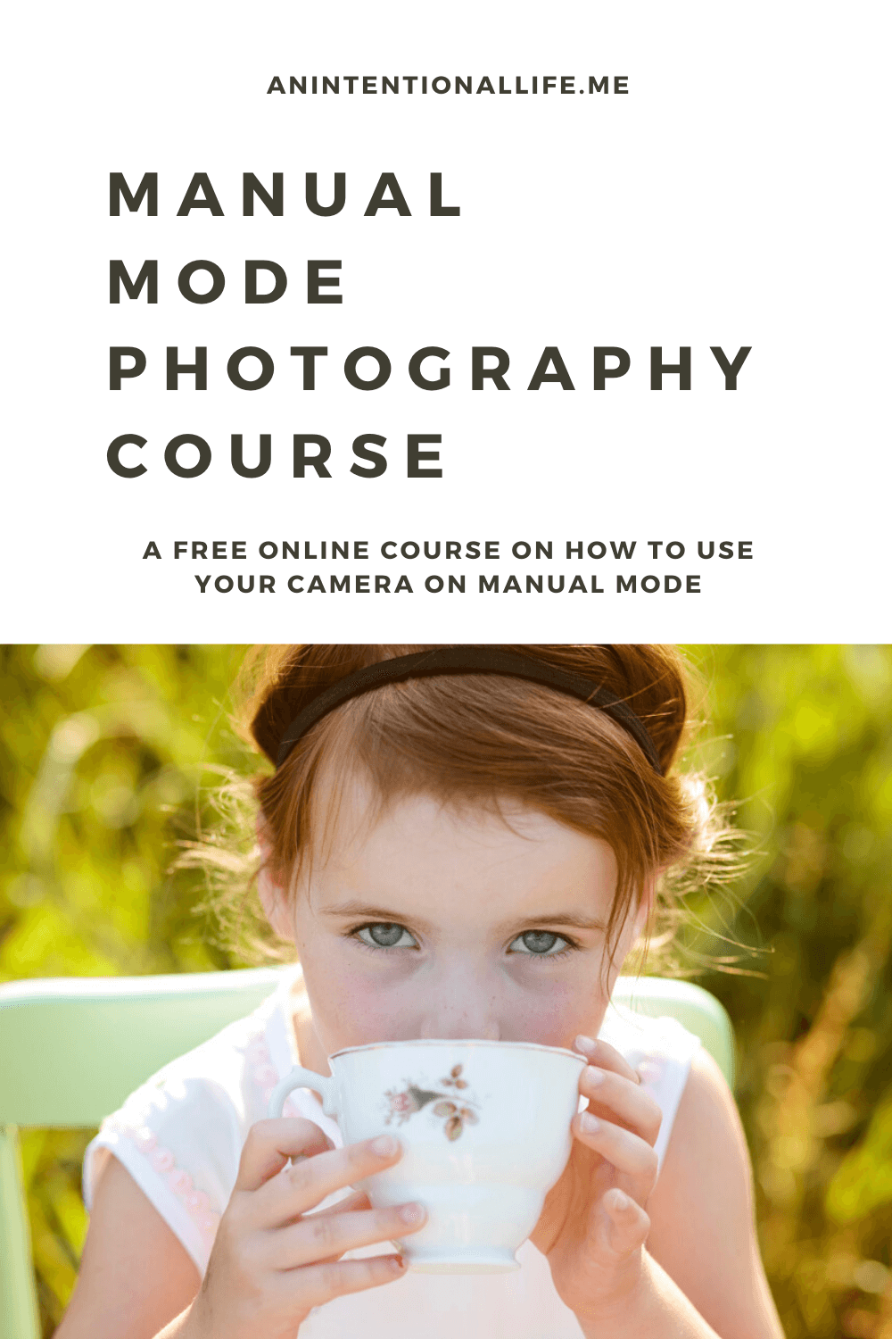 Free Manual Mode Photography Course - an easy online course teaching you how to use your camera in manual mode