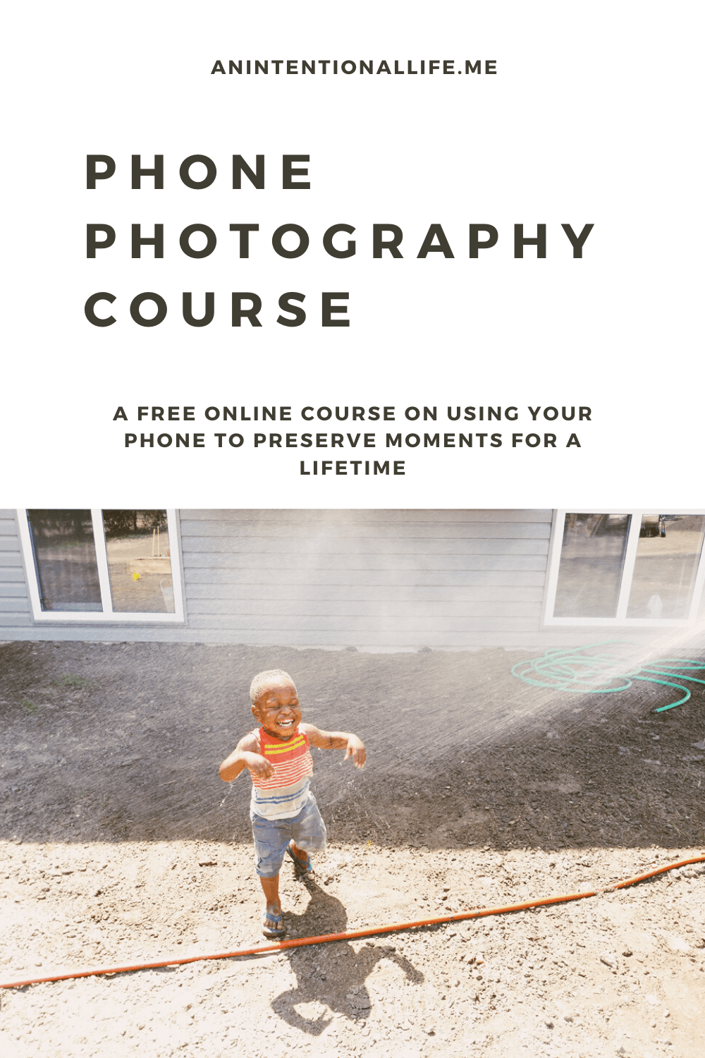 Phone Photography - a free online course online course on how to use your phone to preserve memories for a lifetime
