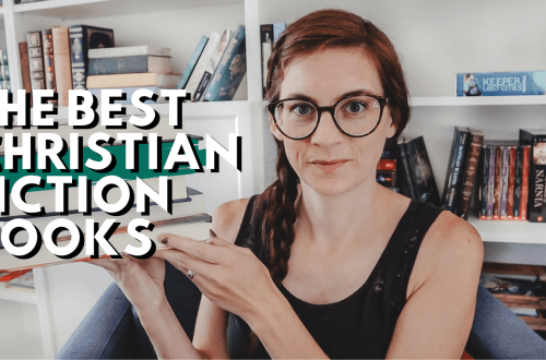 The Best Christian Fiction Book Recommendations: Seven of the Best Christian Fiction Books I have Read in the Last Year
