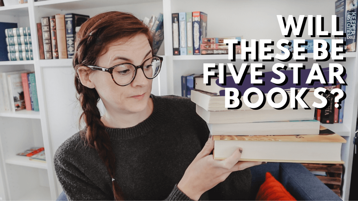 Five Star Predictions: Books I think I will rate five stars