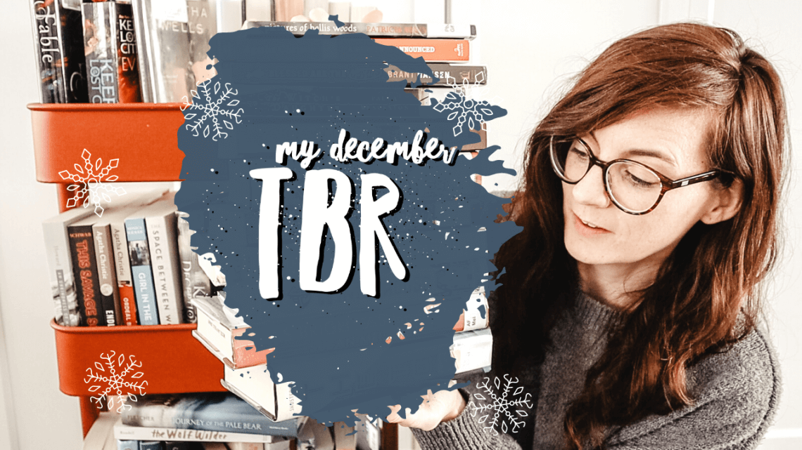 December TBR - To Be Read - all the books I want to read in December - Christmas books, fantasy books, middle grade books, suspense books and more!
