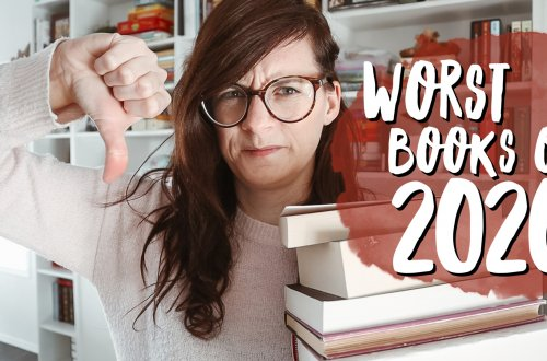 The Worst and Most Disappointing Books of 2020 - in my opinion