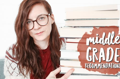 Middle Grade Book Recommendations - the best middle grade books I've read in the last year