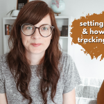 My Goals for Thirty-Five & How I'm Tracking Them