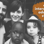 an unethical agency, closed countries, & brick walls – OUR SOUTH AFRICA INTERNATIONAL ADOPTION STORY