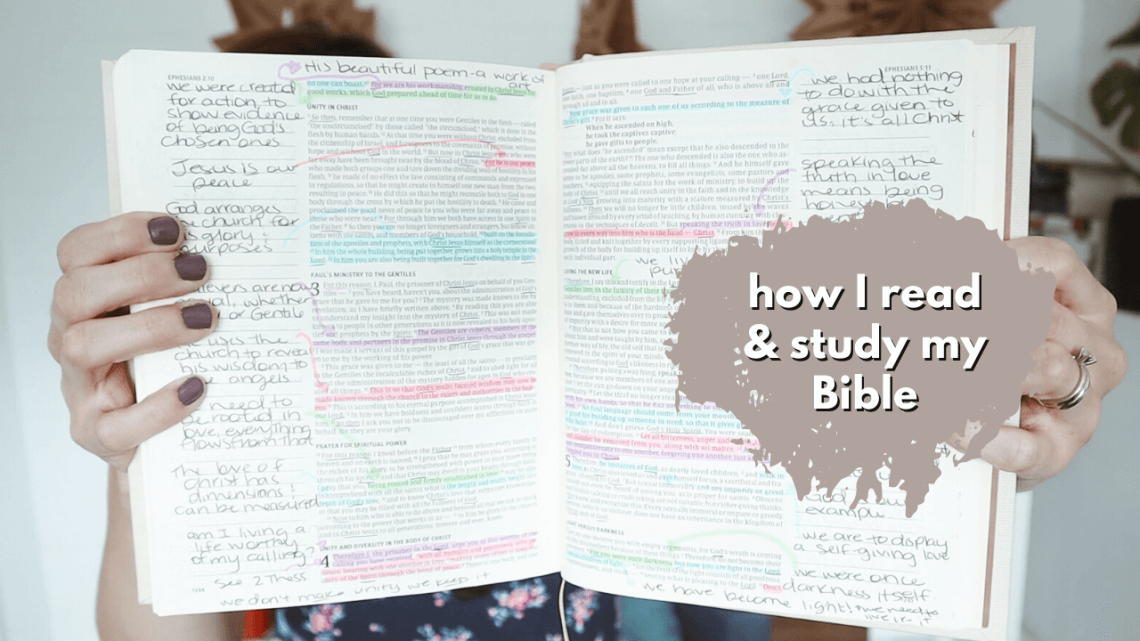 How I Read and Study My Bible - including the Bibles I use and my favorite pens and tools